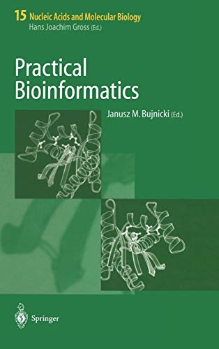Practical Bioinformatics Nucleic Acids and Molecular Biology