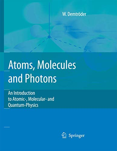 An Introduction to Atomic and Molecular Physics: Wolfgang Demtr?der; Wolfgang