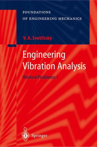 Engineering Vibration Analysis: Valery A. Svetlitsky
