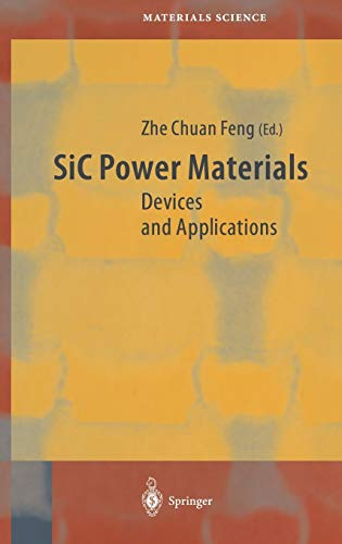 9783540206668: SiC Power Materials: Devices and Applications (Springer Series in Materials Science)