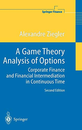 9783540206682: A Game Theory Analysis of Options