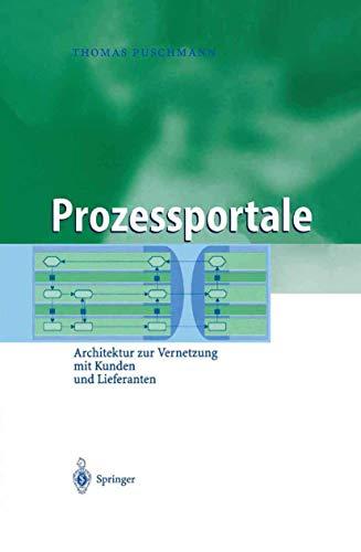 9783540207153: Prozessportale: Architektur zur Vernetzung mit Kunden und Lieferanten (Business Engineering) (German Edition)