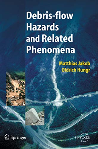 9783540207269: Debris-flow Hazards and Related Phenomena (Springer Praxis Books)
