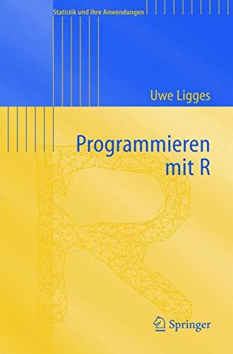 9783540207276: Programmieren Mit R (Statistik Und Ihre Anwendungen)