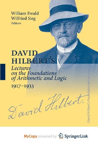 9783540207634: David Hilbert's Lectures on the Foundations of Arithmetic and Logic 1917-1933 (German Edition)