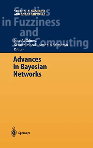 9783540208761: Advances in Bayesian Networks (Studies in Fuzziness and Soft Computing)