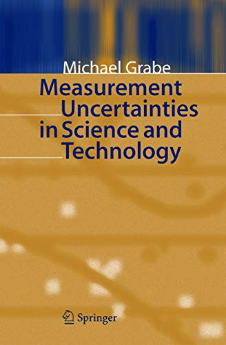9783540209447: Measurement Uncertainties in Science and Technology