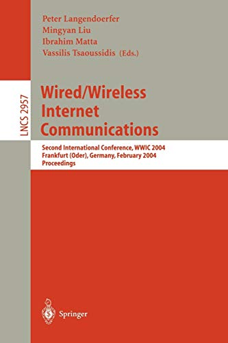 Wired/Wireless Internet Communications: Second International Conference, WWIC 2004, Frankfurt&...