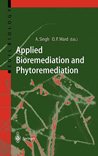 9783540210207: Applied Bioremediation and Phytoremediation (Soil Biology)