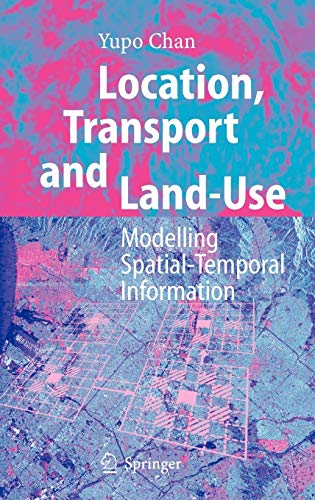 Location, Transport and Land-Use: Yupo Chan