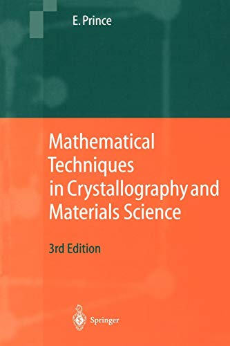 9783540211112: Mathematical Techniques in Crystallography and Materials Science