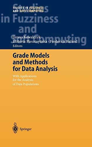 Grade Models and Methods for Data Analysis: Teresa Kowalczyk