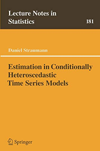 9783540211358: Estimation in Conditionally Heteroscedastic Time Series Models (Lecture Notes in Statistics)