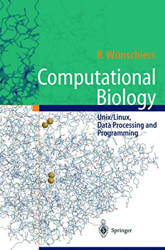 Computational Biology ?: Unix/Linux, Data Processing and: Wünschiers, Röbbe