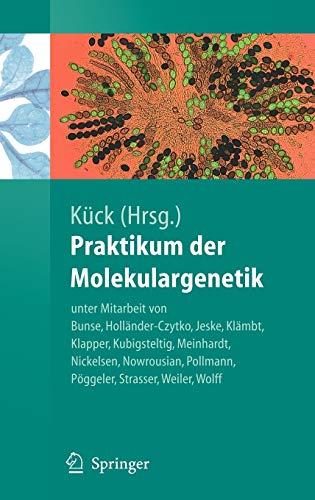 9783540211662: Praktikum der Molekulargenetik (Springer-Lehrbuch) (German Edition)