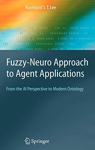 9783540212034: Fuzzy-Neuro Approach to Agent Applications