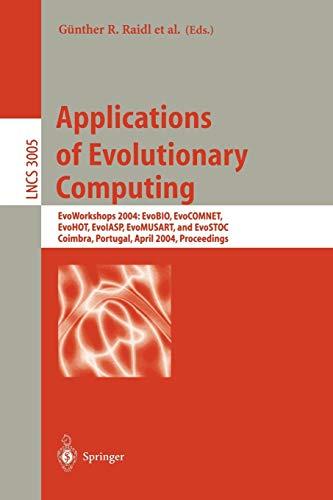 Applications of Evolutionary Computing: EvoWorkshops 2004: EvoBIO,: Raidl, Günther R.
