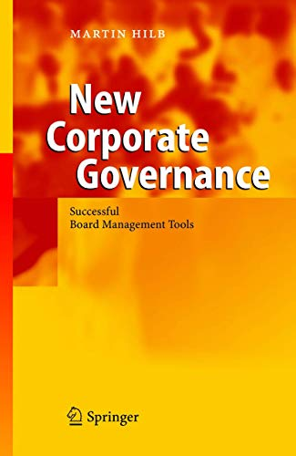9783540213994: New Corporate Governance: Successful Board Management Tools