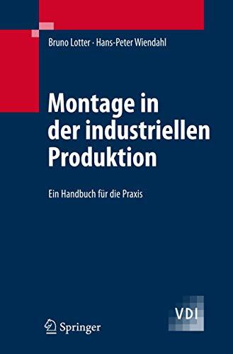 9783540214137: Montage in Der Industriellen Produktion: Ein Handbuch Fur Die Praxis (Vdi-buch)