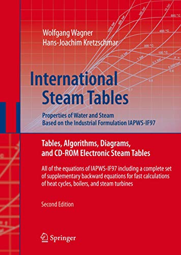 9783540214199: International Steam Tables - Properties of Water and Steam based on the Industrial Formulation IAPWS-IF97: Tables, Algorithms, Diagrams, and CD-ROM ... of Heat Cycles, Boilers, and Steam Turbines