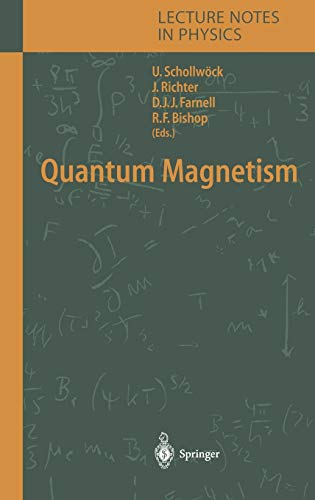 9783540214229: Quantum Magnetism (Lecture Notes in Physics)