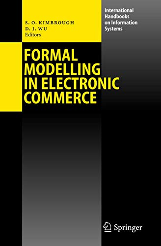 Formal Modelling in Electronic Commerce: Steven O. Kimbrough