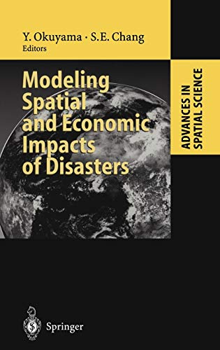 Modeling Spatial and Economic Impacts of Disasters: Yasuhide Okuyama