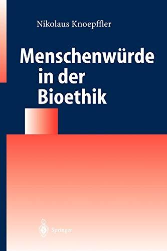 9783540214557: Menschenwürde in der Bioethik