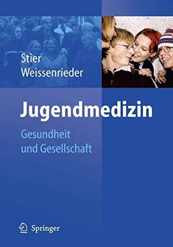 9783540214830: Jugendmedizin: Gesundheit und Gesellschaft