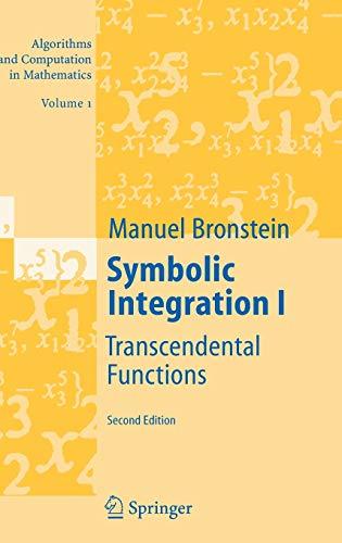 9783540214939: Symbolic Integration I: Transcendental Functions (Algorithms and Computation in Mathematics) (v. 1)
