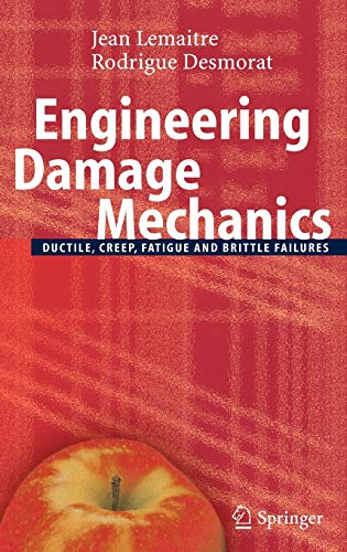 9783540215035: Engineering Damage Mechanics: Ductile, Creep, Fatigue and Brittle Failures