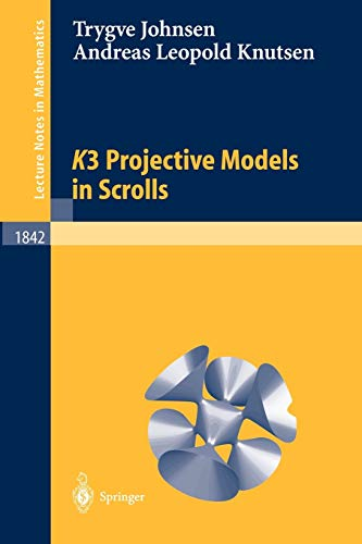 9783540215059: K3 Projective Models in Scrolls (Lecture Notes in Mathematics)