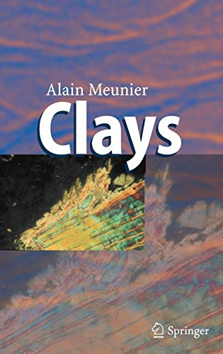 Clays: With 262 Figures: Meunier, Alain