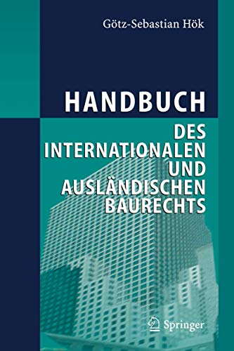 9783540218814: Handbuch Des Internationalen und Auslandischen Baurechts
