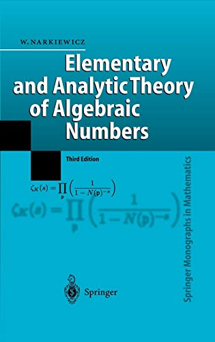 9783540219026: Elementary and Analytic Theory of Algebraic Numbers (Springer Monographs in Mathematics)