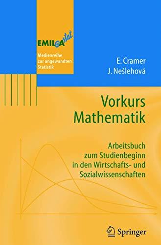 9783540219200: Vorkurs Mathematik: Arbeitsbuch zum Studienbeginn in den Wirtschafts- und Sozialwissenschaften (EMIL@A-stat) (German Edition)