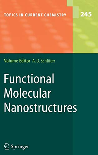 9783540219262: Functional Molecular Nanostructures (Topics in Current Chemistry)