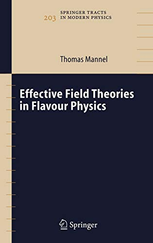 9783540219316: Effective Field Theories in Flavour Physics (Springer Tracts in Modern Physics)