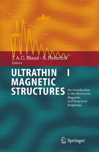 Ultrathin Magnetic Structures I An Introduction to the Electronic, Magnetic and Structural ...