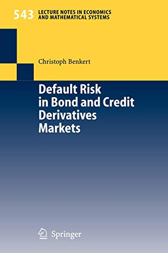 9783540220411: Default Risk in Bond and Credit Derivatives Markets (Lecture Notes in Economics and Mathematical Systems)