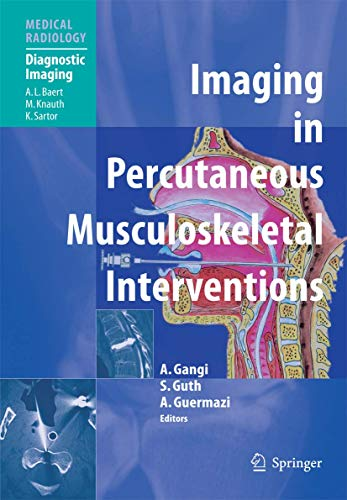 Imaging in Percutaneous Musculoskeletal Interventions: R.S. Adler