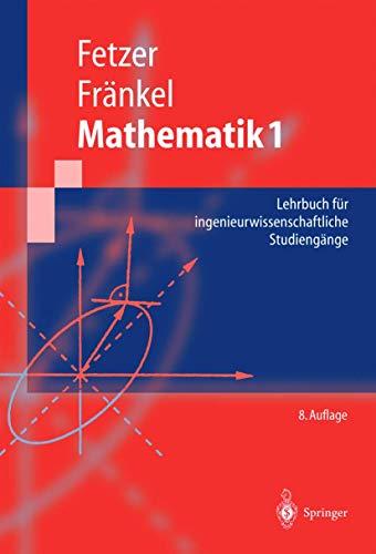 9783540221104: Mathematik 1: Lehrbuch Fr Ingenieurwissenschaftliche Studiengnge (8. Aufl. and 8. Aufl.) (Springer-Lehrbuch)