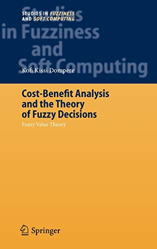 Cost-Benefit Analysis and the Theory of Fuzzy: Kofi Kissi Dompere