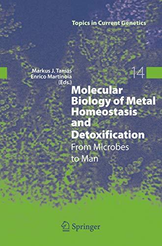 Molecular Biology of Metal Homeostasis and Detoxification: Markus J.C Tamas