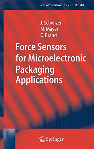 9783540221876: Force Sensors for Microelectronic Packaging Applications (Microtechnology and MEMS)