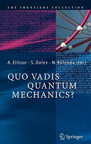 9783642060649: Quo Vadis Quantum Mechanics? - AbeBooks ...