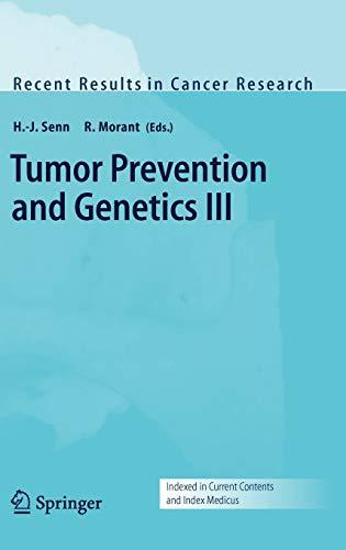 Tumor Prevention and Genetics III: H.-J. Senn