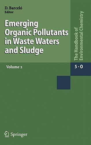 9783540222293: Emerging Organic Pollutants in Waste Waters and Sludge: v. 2 (The Handbook of Environmental Chemistry)