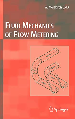 9783540222422: Fluid Mechanics of Flow Metering