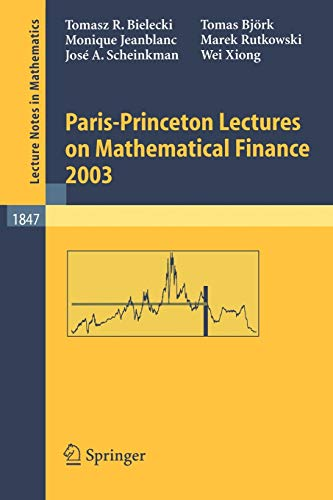 9783540222668: Paris-Princeton Lectures on Mathematical Finance 2003 (Lecture Notes in Mathematics)